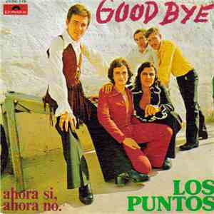 Los Puntos - Good Bye mp3 download