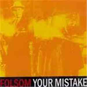 Folsom, Your Mistake  - Folsom / Your Mistake mp3 download