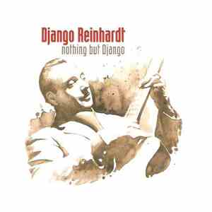 Django Reinhardt - Nothing But Django download mp3