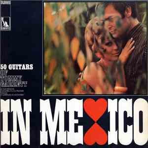 50 Guitars Of Tommy Garrett - In Mexico download mp3