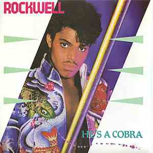 Rockwell - He's A Cobra download mp3
