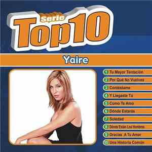 Yaire - Serie Top 10 download mp3
