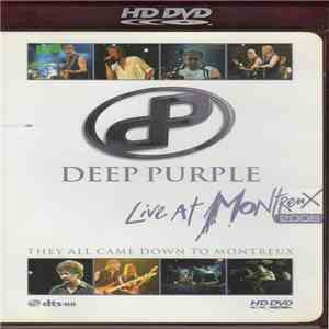 Deep Purple - Live At Montreux 2006 - They All Came Down To Montreux download mp3