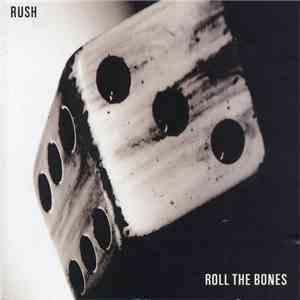 Rush - Roll The Bones download mp3