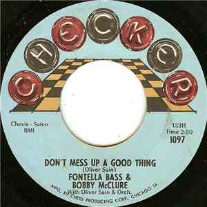 Fontella Bass & Bobby McClure / Oliver Sain - Don't Mess Up A Good Thing / Jerk Loose download mp3