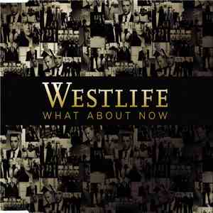 Westlife - What About Now mp3 download