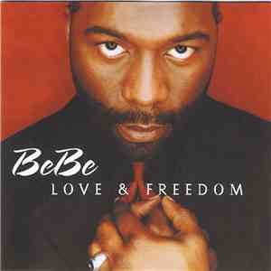 BeBe - Love & Freedom download mp3