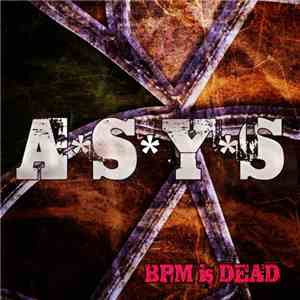 ASYS - BPM Is Dead download mp3