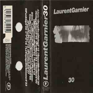 Laurent Garnier - 30 mp3 download