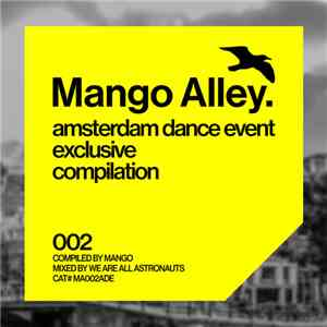 Mango  / We Are All Astronauts - Amsterdam Dance Event Exclusive Compilation 002 mp3 download