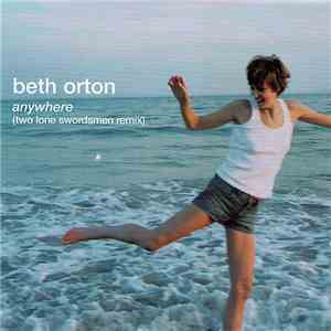 Beth Orton - Anywhere (Two Lone Swordsmen Remix) mp3 download
