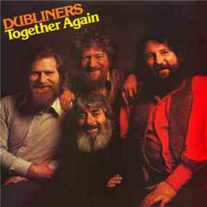 The Dubliners - Together Again download mp3