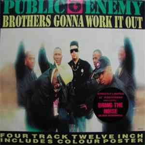 Public Enemy - Brothers Gonna Work It Out download mp3