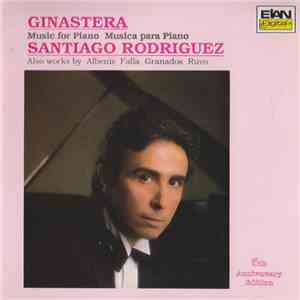 Ginastera / Albeniz / Falla / Granados / Ruvo - Santiago Rodriguez  - Music For Piano - Musica Para Piano mp3 download