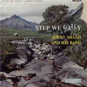 Jimmy Shand And His Band - Step We Gaily download mp3