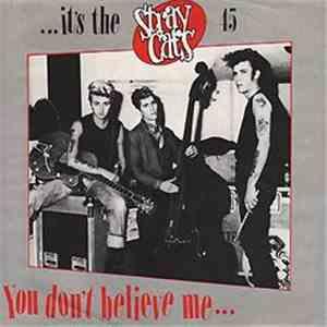 Stray Cats - You Don't Believe Me download mp3